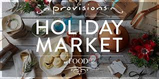 Get Your Shopping On: Provisions Holiday Market
