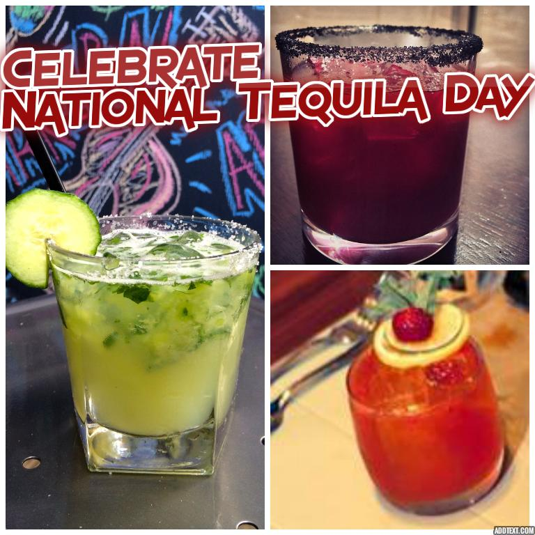 Celebrate National Tequila Day