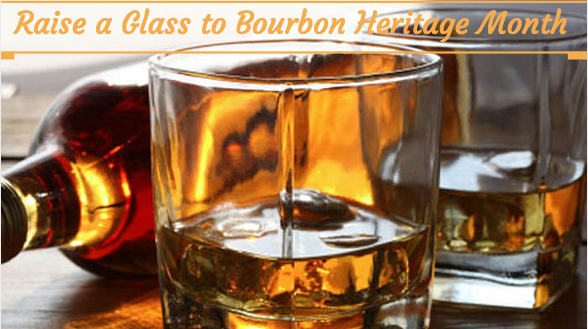 Raise a Glass to Bourbon Heritage Month