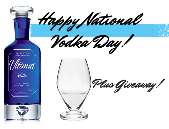 Happy National Vodka Day! Plus Giveaway!
