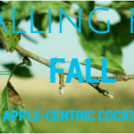 Falling for Fall: Apple-Centric Cocktails