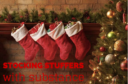 Stocking Stuffers with Substance