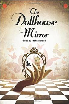 The Dollhouse Mirror: A Book Of Poems, A Book of Beauty And Pain