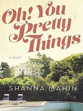 Oh! You Pretty Things: Life in Hollywood