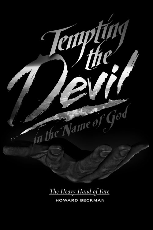 Tempting the Devil in the Name of God