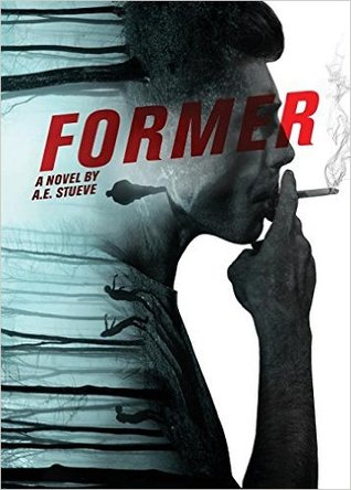 Former: A Novel About What It Means to be a Zombie and What It Means to be a Human