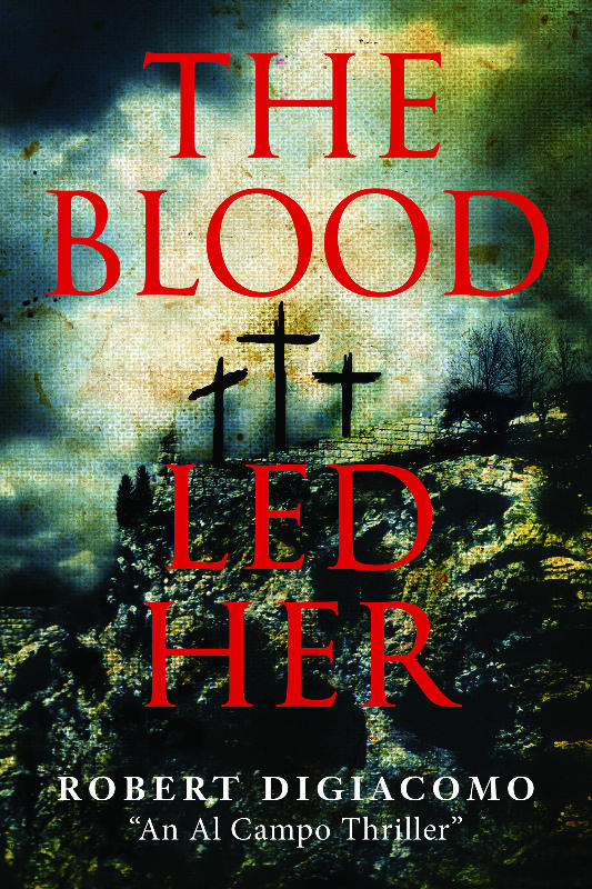 The Blood Led Her: A Religious Thriller