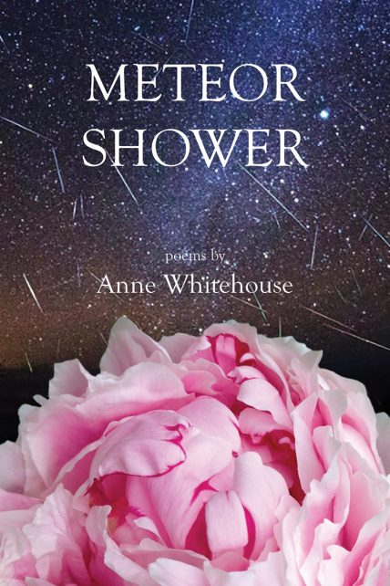 Meteor Shower, by Anne Whitehouse, Is a Collection of Emotion-Provoking Poetry