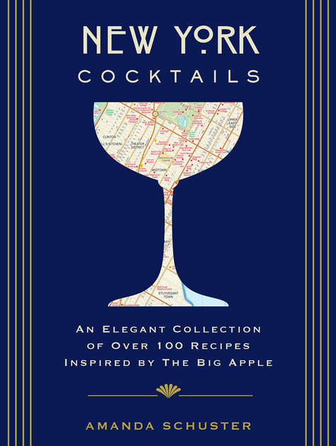 New York Cocktails: Delve into the Drinking Culture of the Greatest City
